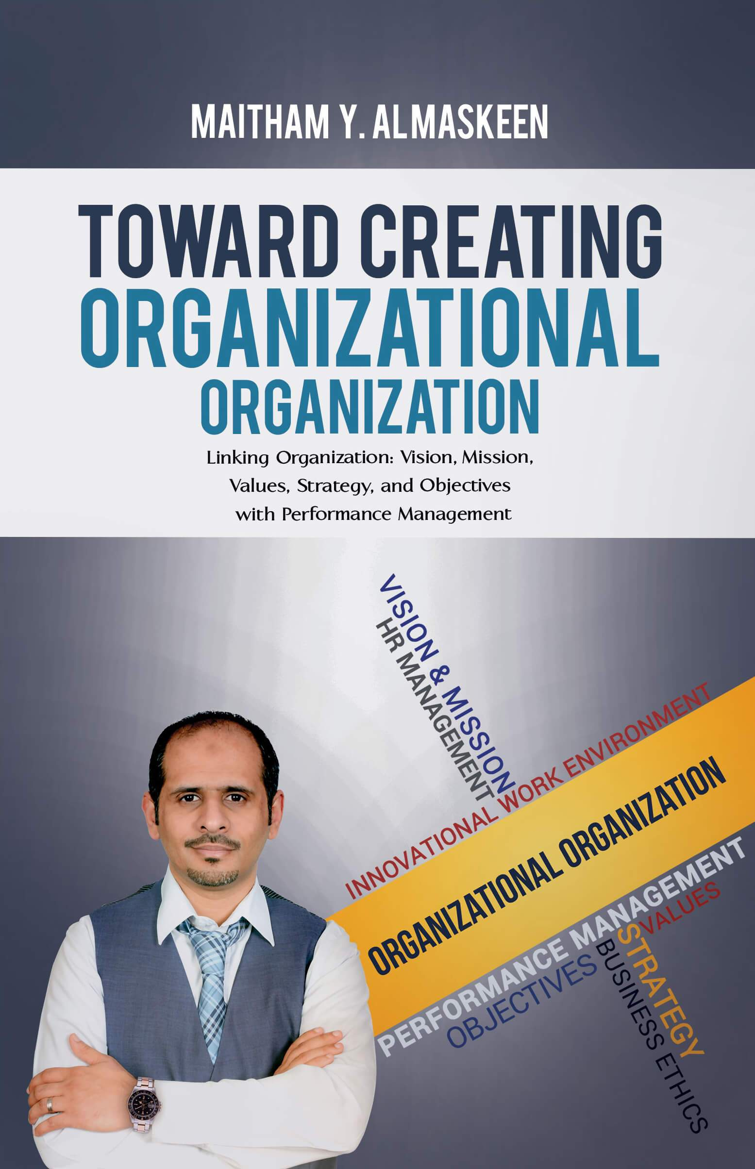 Toward Creating Organizational Organization