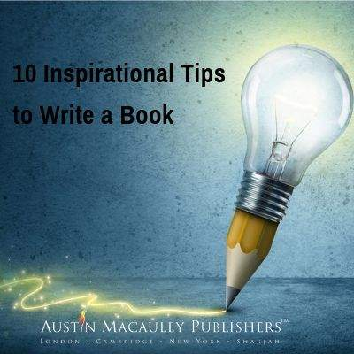 10 Inspirational Tips To Write A Book-AMP