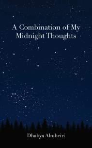 مزيج مِن أفكاري في منتصف الليل