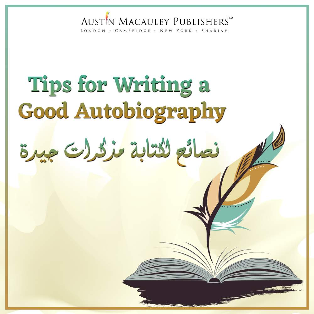 Tips for Writing a Good Autobiography
